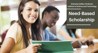 Need-BasedScholarship at Shaheed Zulfikar Ali Bhutto Institute of Science and Technology, Pakistan