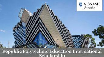 Republic Polytechnic Education International Scholarship at Monash University in Australia, 2020