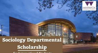 Sociology Departmental funding for International Students at University of Warwick, UK