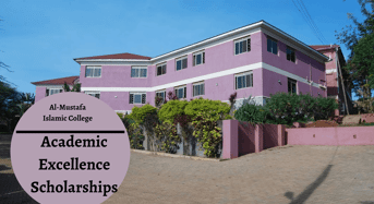 Academic Excellence Scholarships at Al-MustafaIslamic College