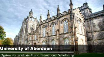 Ogston Postgraduate Music International Scholarship at University of Aberdeen, UK