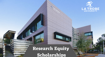 Research Equity Scholarships at La Trobe University, Australia