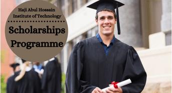 Scholarships Programme at Haji Abul Hossain Institute of Technology, Bangladesh