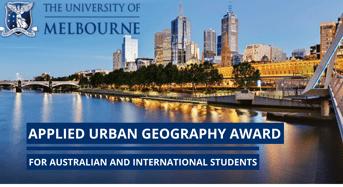 University of Melbourne Applied Urban Geography Award in Australia