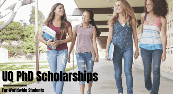 UQ PhD Positionsfor International and Australian Students in Australia