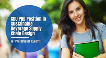 SDU PhD Position in Sustainable Beverage Supply Chain Design for International Students, Denmark
