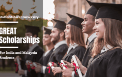 GREAT Scholarships for India and Malaysia Students at Staffordshire University, UK