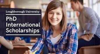 PhD international awards at Loughborough University, UK