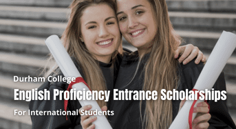 English Proficiency Entrance Scholarships for International Students at Durham College, Canada