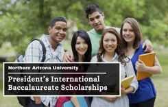 President's International Baccalaureate Scholarships at Northern Arizona University, USA