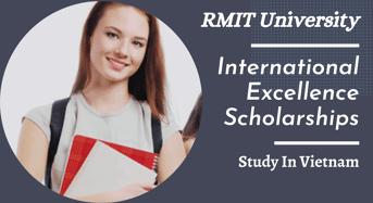 RMIT University International Excellence Scholarships in Vietnam