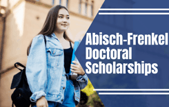 Abisch-FrenkelDoctoral Scholarships at Hebrew University of Jerusalem, Israel