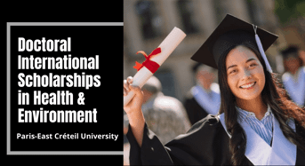 Doctoral international awards in Health & Environment at Paris-EastCr éteil University, France