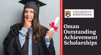 Oman Outstanding Achievement Scholarships at University of Birmingham, UK