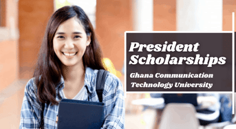 President Scholarships at Ghana Communication Technology University