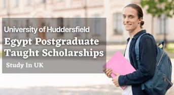 University of Huddersfield Egypt Postgraduate Taught Scholarships in UK