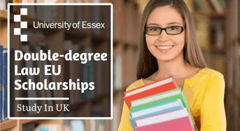 University of Essex Double- degree Law EU Scholarships in UK