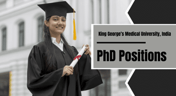 PhD Positions at King George's Medical University, India