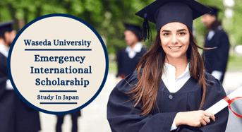 Waseda University Emergency International Scholarship in Japan