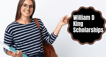 William D King Scholarships in USA