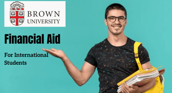 Brown University Financial Aid for International Students in USA