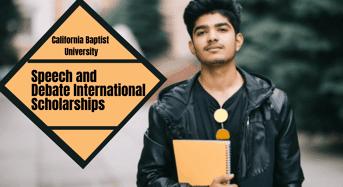 Speech and Debate Scholarships for International Students at California Baptist University, USA