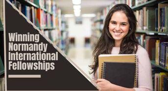 Winning Normandy International Fellowships in France