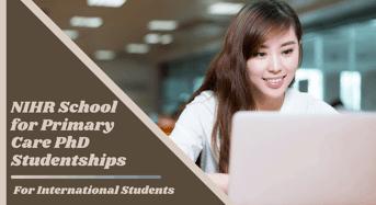NIHR School for Primary Care PhD International Studentships in UK
