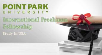 Point Park University International Freshman Fellowship in USA