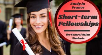 Short- term Fellowships for Central Asian Students in France