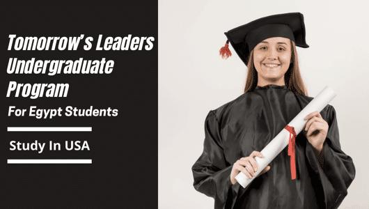 Tomorrow's Leaders Undergraduate Program for Egypt Students, 2022-2023
