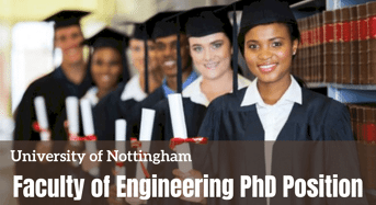 Faculty of Engineering PhD Position at University of Nottingham in UK