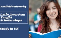 Latin American Taught Scholarships in UK