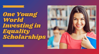 One Young World Investing in Equality Scholarships, 2022