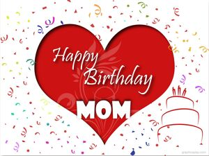 Happy Birthday Mom Greeting With Love 7