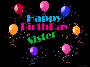 Happy Birthday Sister Beautiful Greeting 12