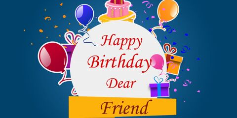 Happy Birthday Dear Friend Greeting 2