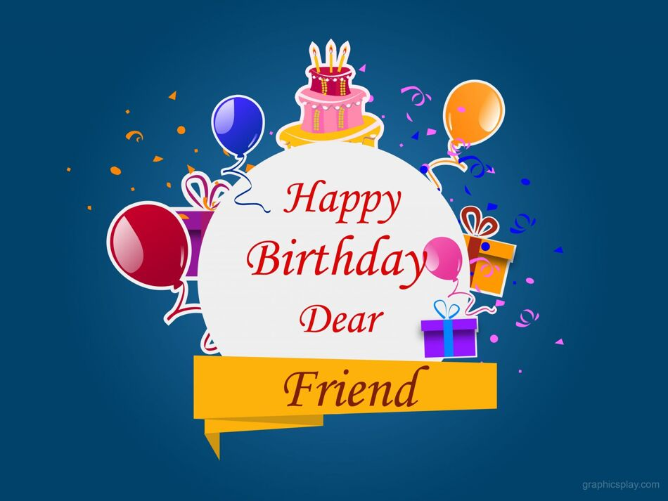 Happy Birthday Dear Friend Greeting 1