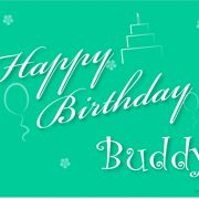 Happy Birthday Buddy Greeting 3